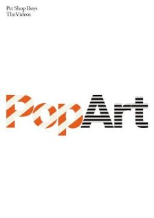 Pet Shop Boys: Pop Art - The Videos