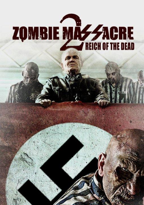 Резня зомби 2: Рейх мёртвых